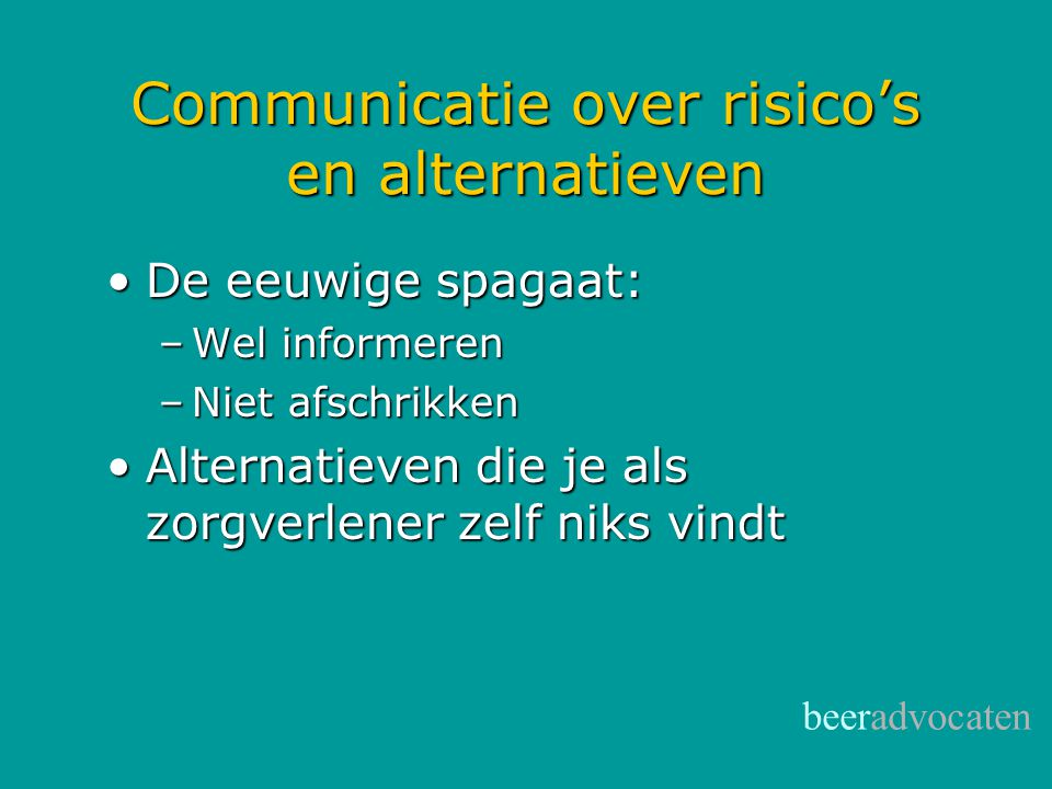 Communicatie over risico's en alternatieven