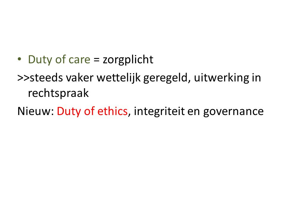 Duty of care = zorgplicht