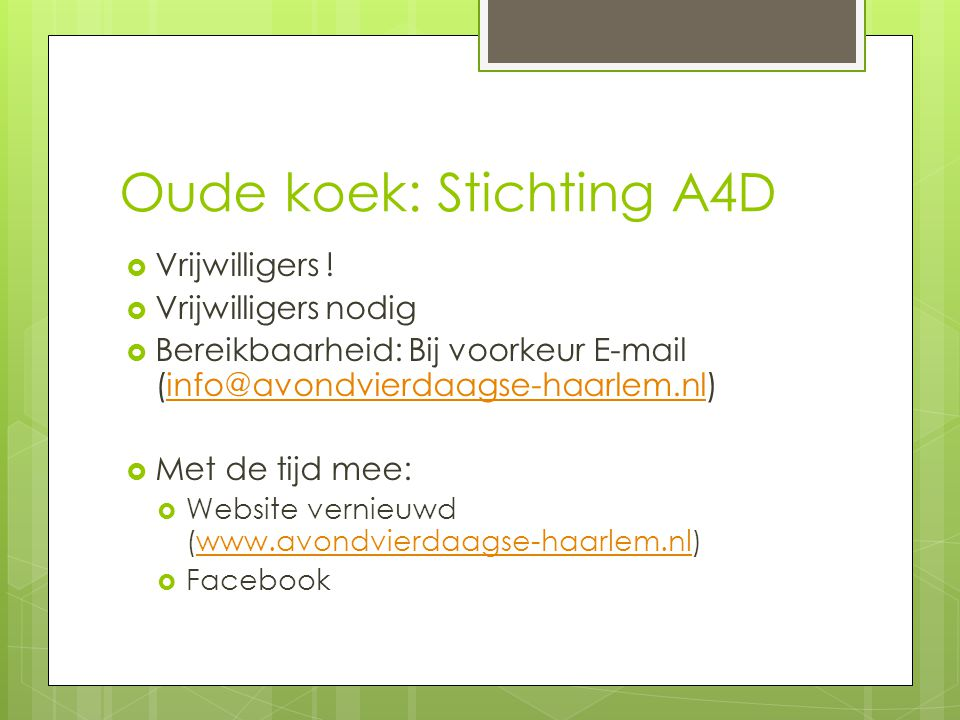 Oude koek: Stichting A4D