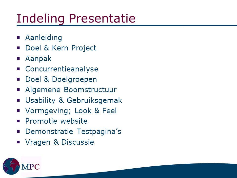 indeling projectplan Indeling Presentatie Aanleiding Doel & Kern Project Aanpak   ppt