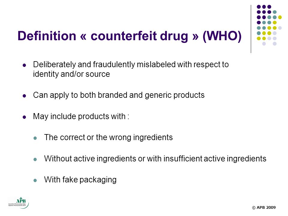 Definition « counterfeit drug » (WHO)