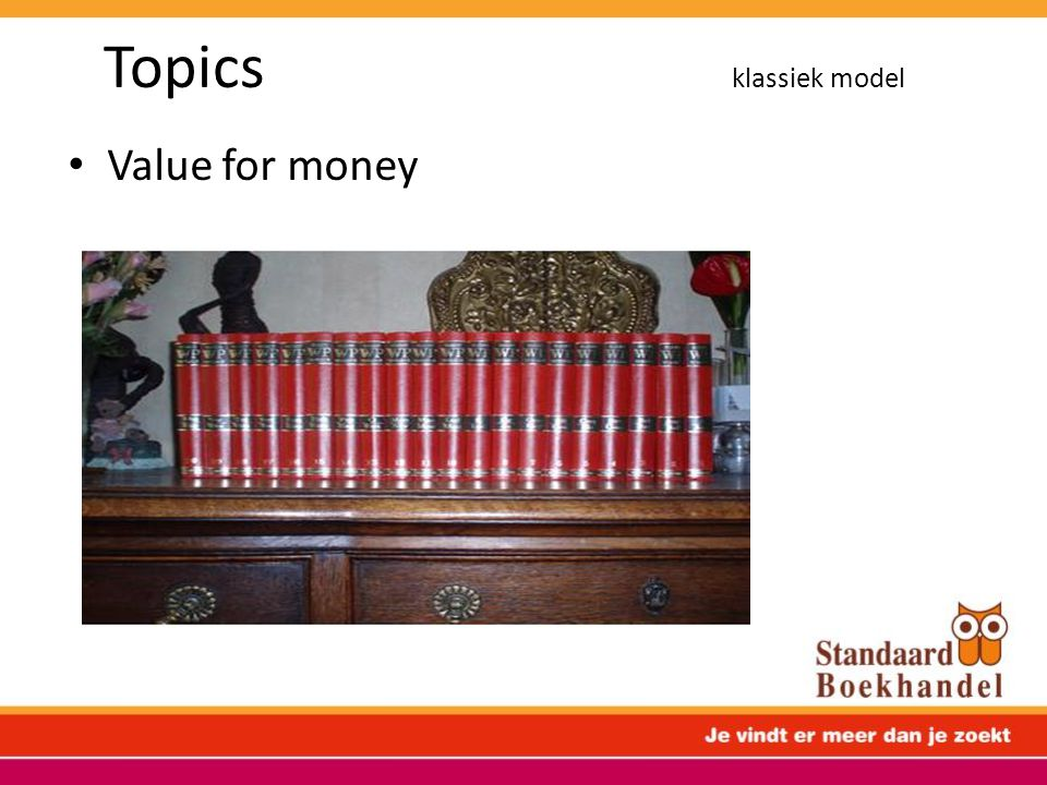 Topics klassiek model Value for money