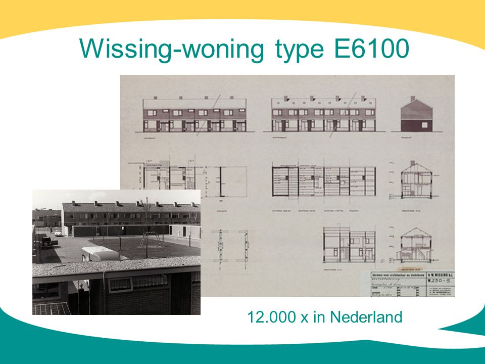 Wissing-woning type E x in Nederland