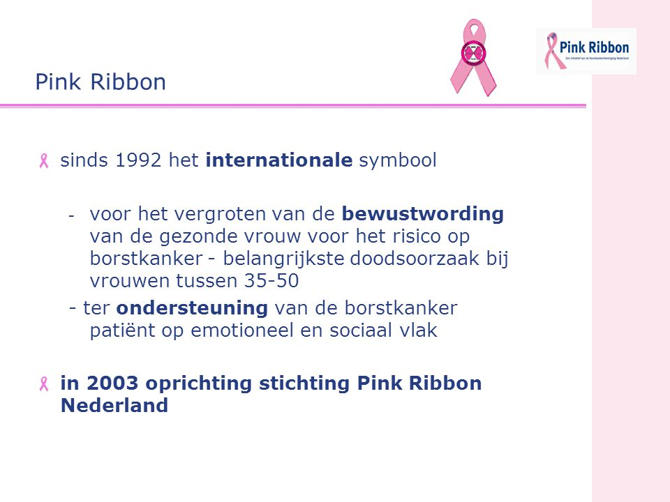 Pink Ribbon sinds 1992 het internationale symbool