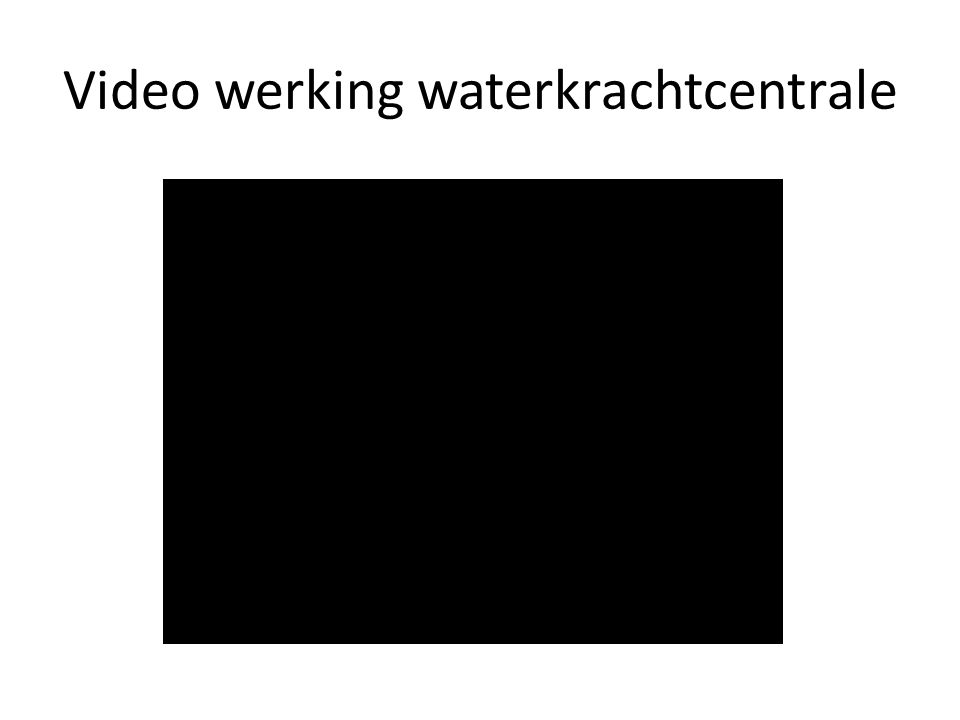 Video werking waterkrachtcentrale