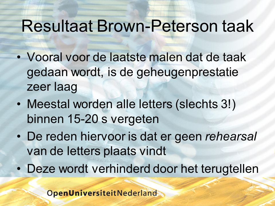 Resultaat Brown-Peterson taak