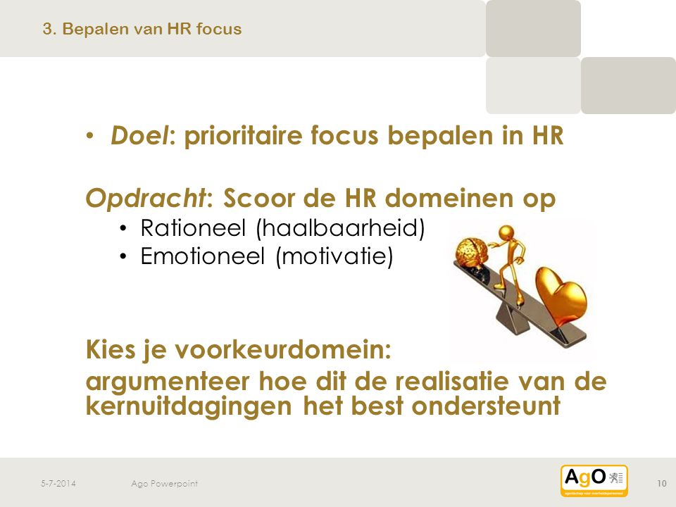 Doel: prioritaire focus bepalen in HR