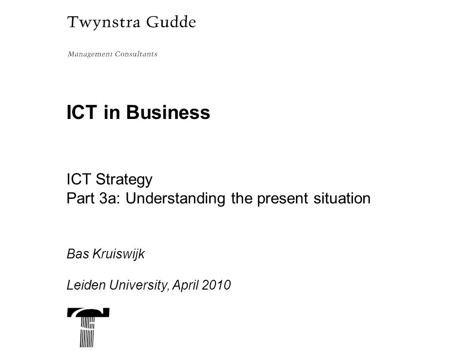 ICT in Business ICT Strategy