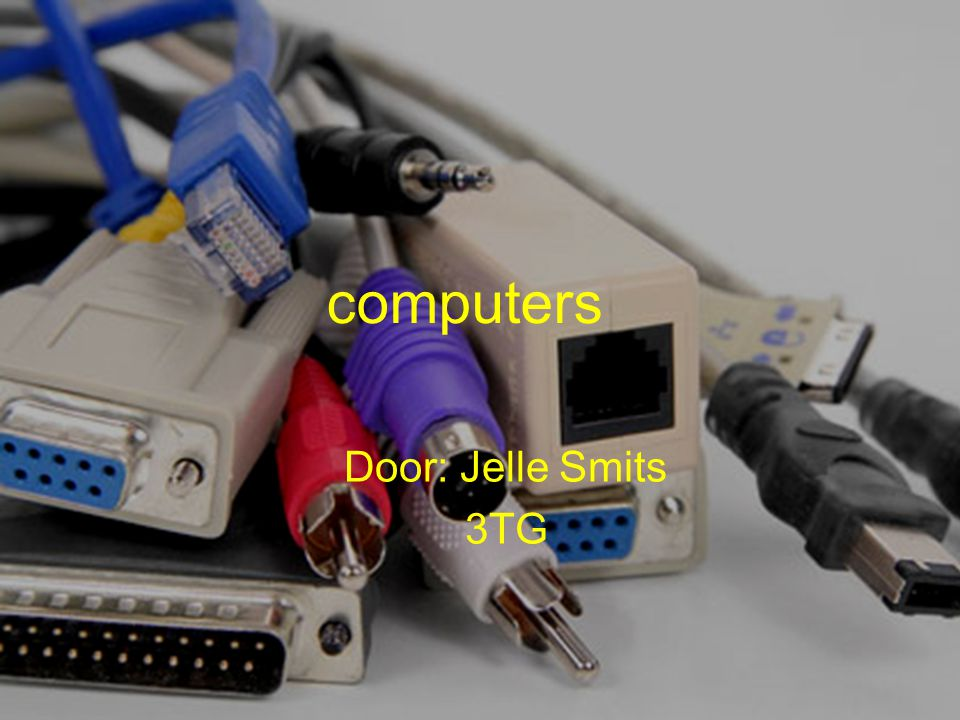 computers Door: Jelle Smits 3TG erste