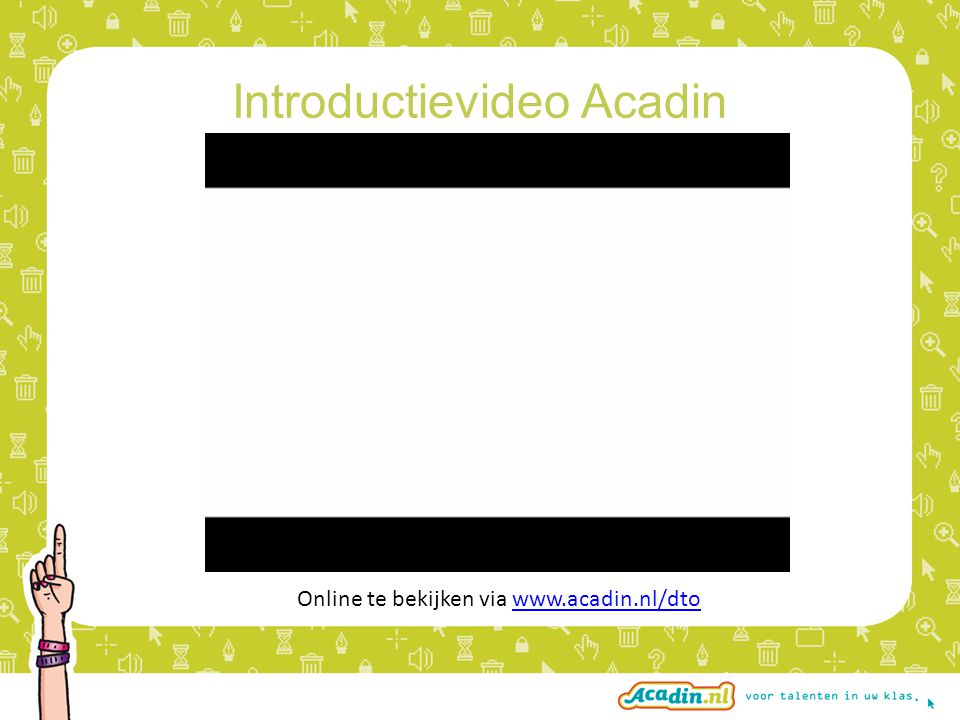 Introductievideo Acadin