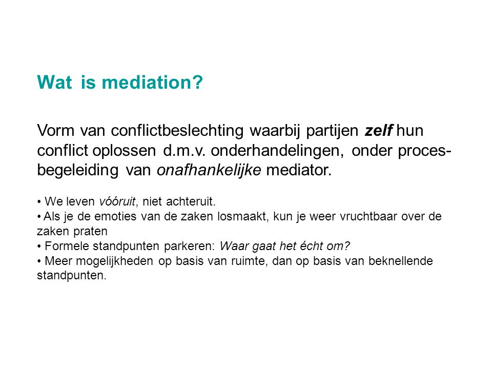 Wat is mediation