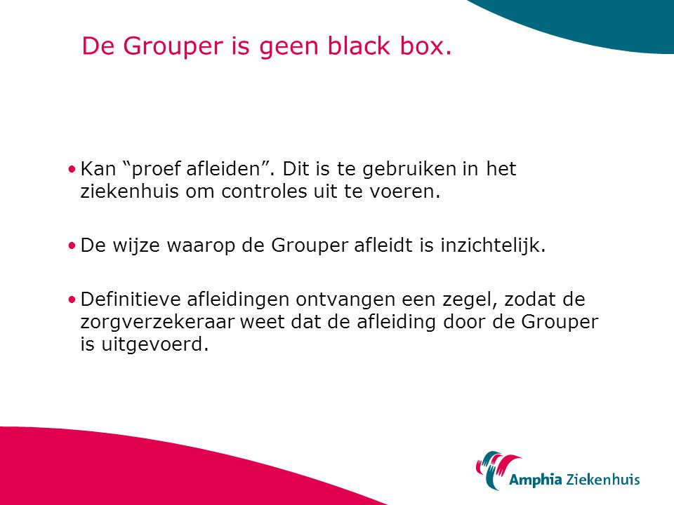 De Grouper is geen black box.