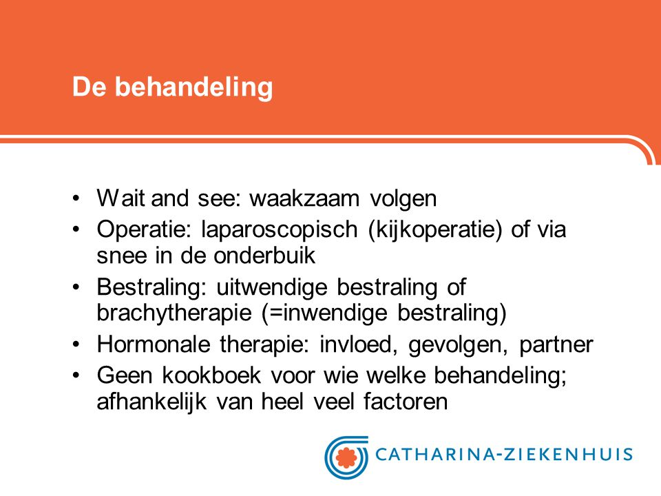 De behandeling Wait and see: waakzaam volgen