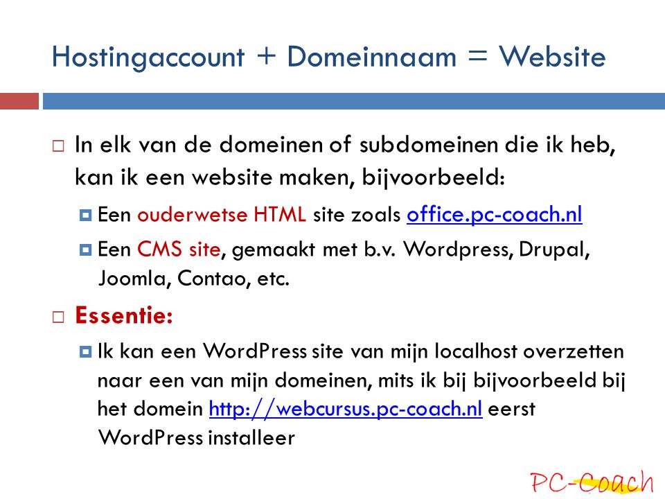 Hostingaccount + Domeinnaam = Website