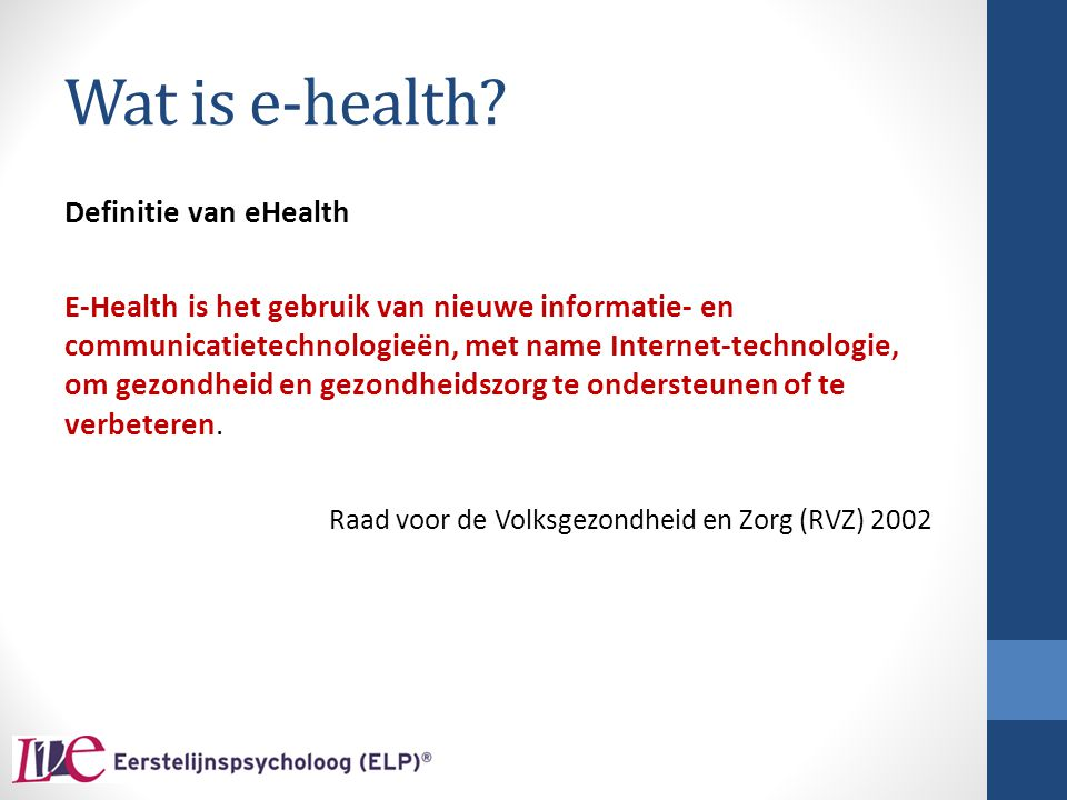 Wat is e-health Definitie van eHealth