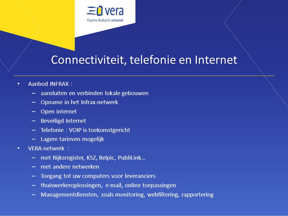 Connectiviteit, telefonie en Internet