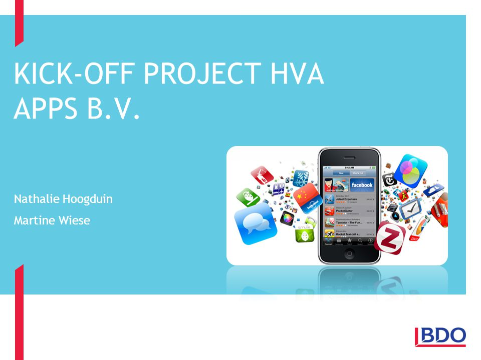 KICK-OFF PROJECT HVA APPS B.V.