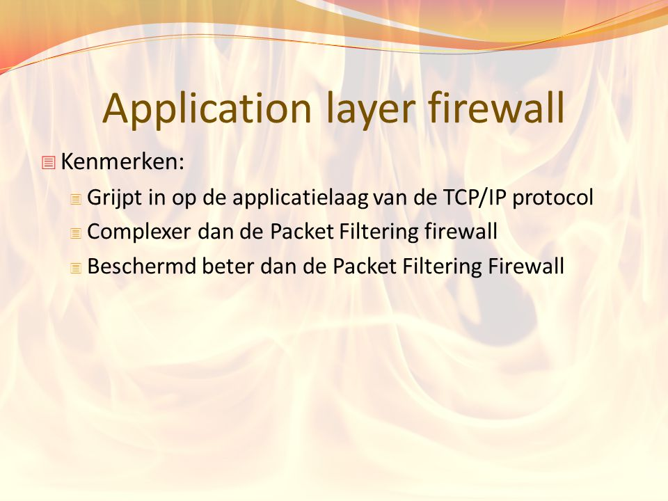 Application layer firewall