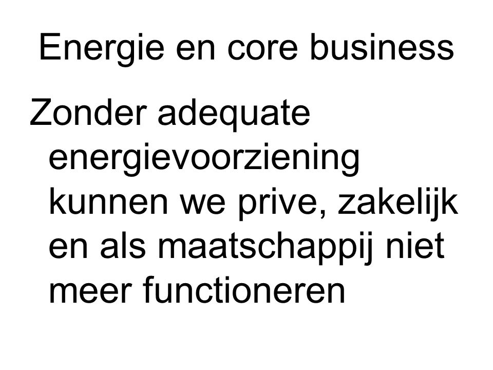 Energie en core business
