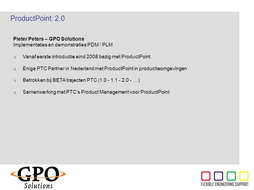 ProductPoint: 2.0 Pieter Peters – GPO Solutions