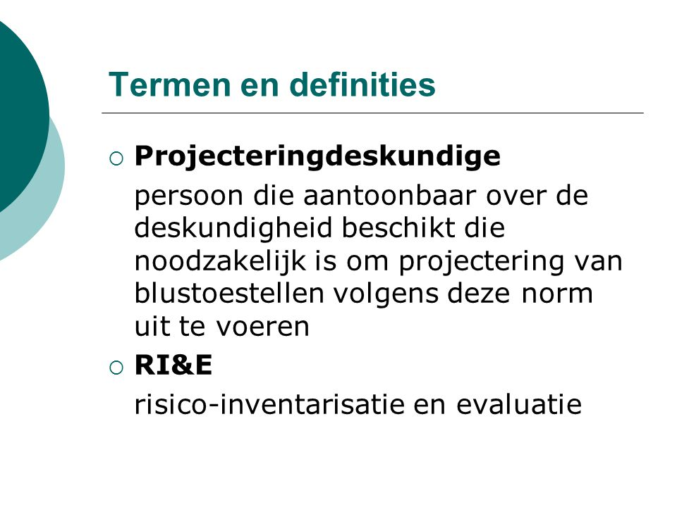 Termen en definities Projecteringdeskundige