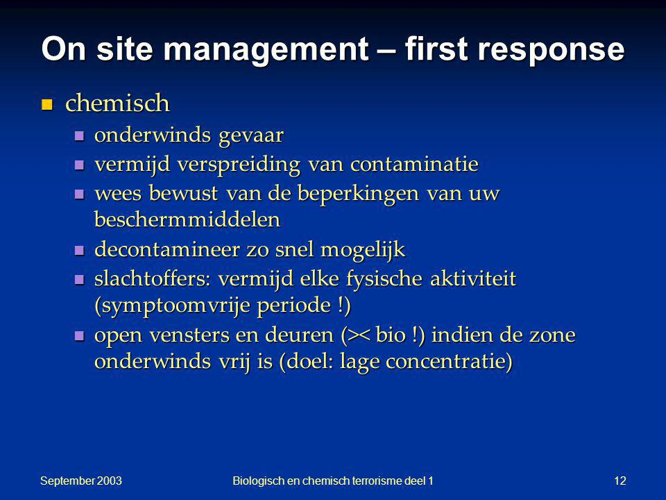 On site management – first response