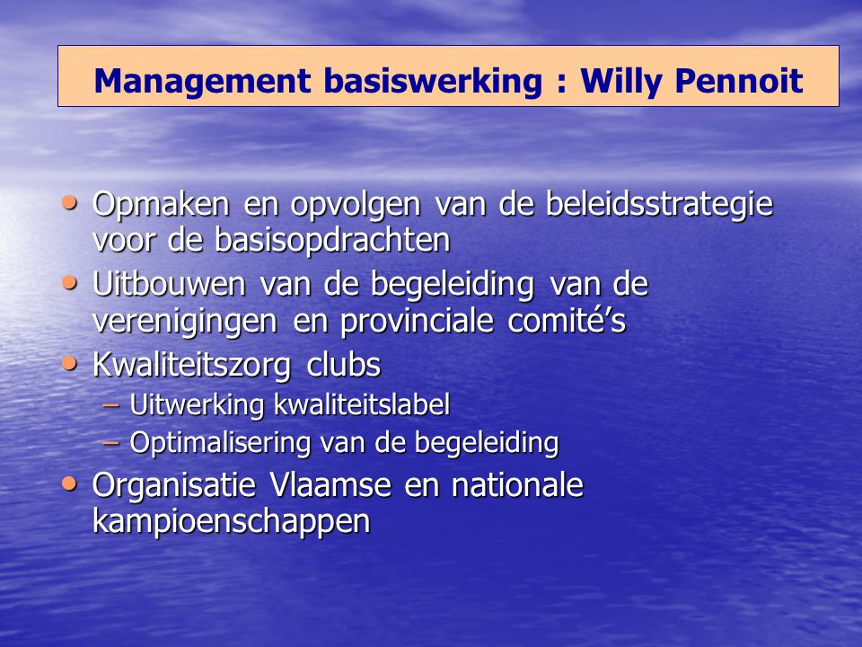 Management basiswerking : Willy Pennoit