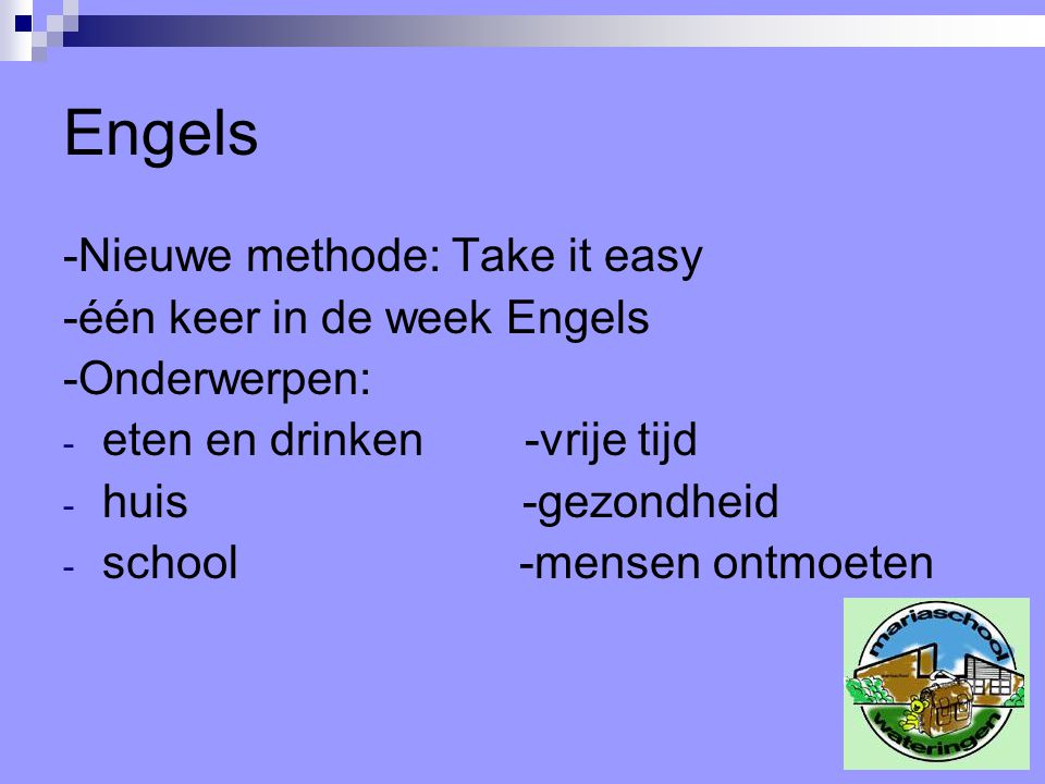 Engels -Nieuwe methode: Take it easy -één keer in de week Engels