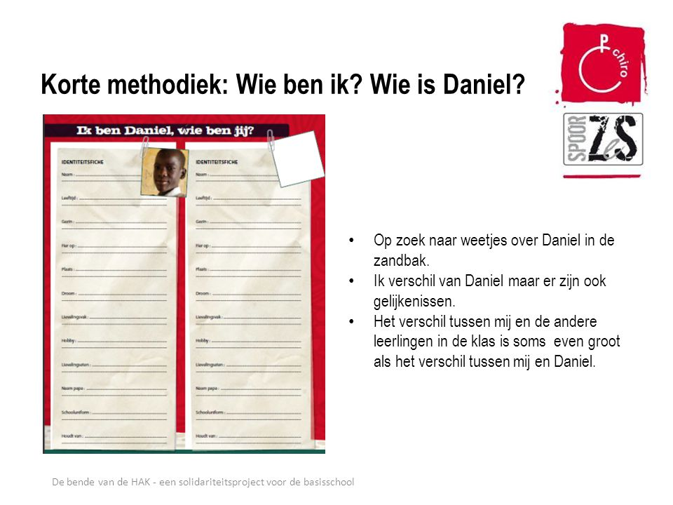Korte methodiek: Wie ben ik Wie is Daniel