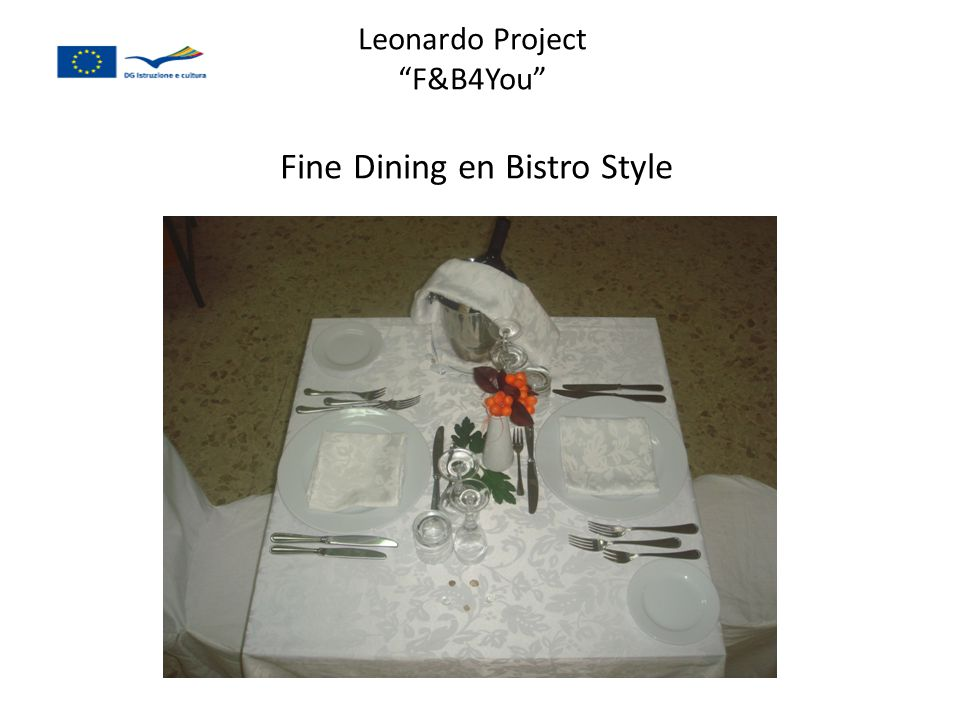 Leonardo Project F&B4You Fine Dining en Bistro Style