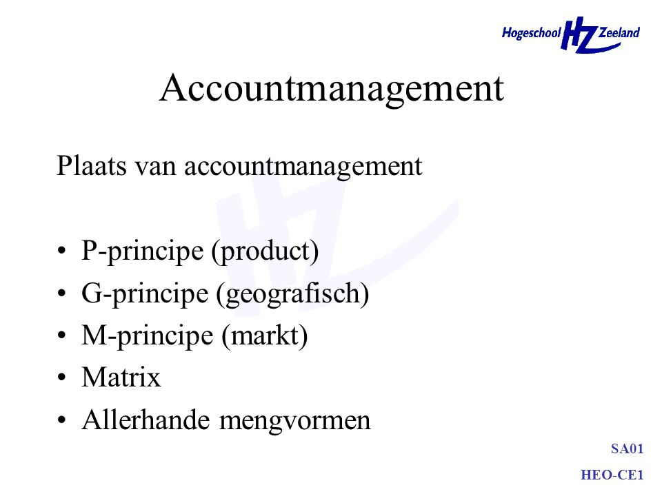 Accountmanagement Plaats van accountmanagement P-principe (product)