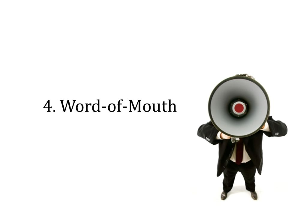4. Word-of-Mouth
