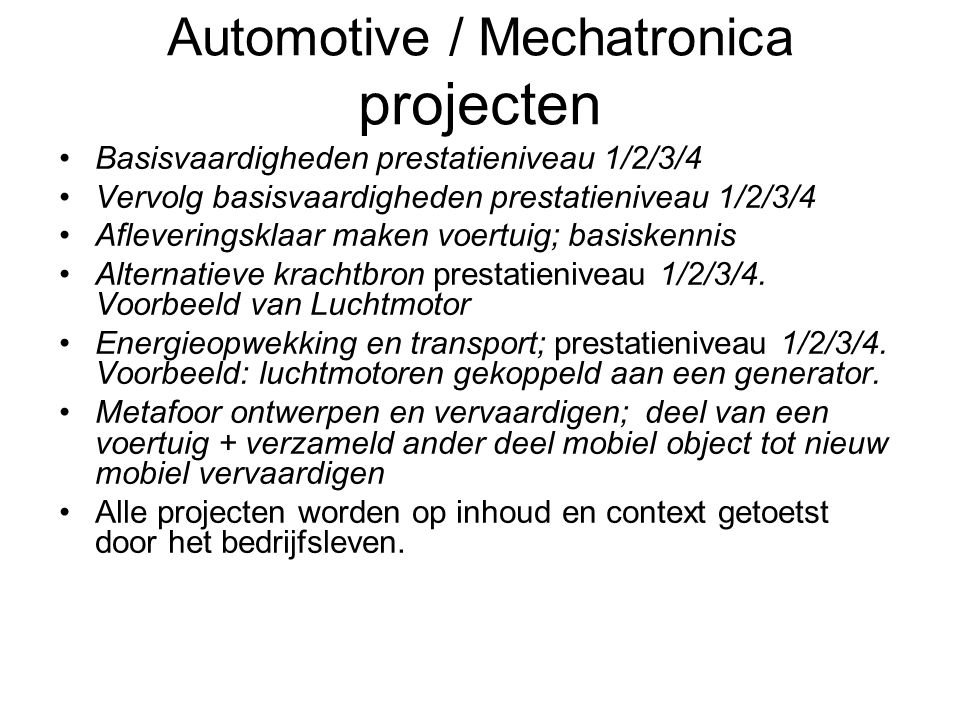 Automotive / Mechatronica projecten