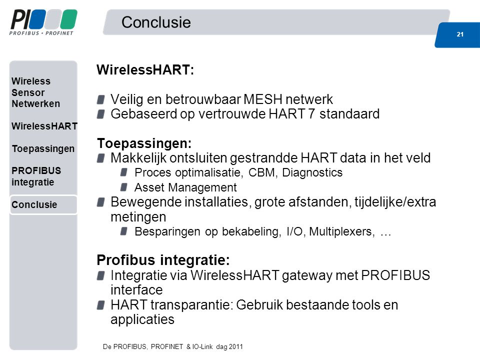 Conclusie Profibus integratie: WirelessHART: