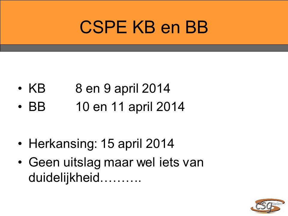 CSPE KB en BB KB 8 en 9 april 2014 BB 10 en 11 april 2014