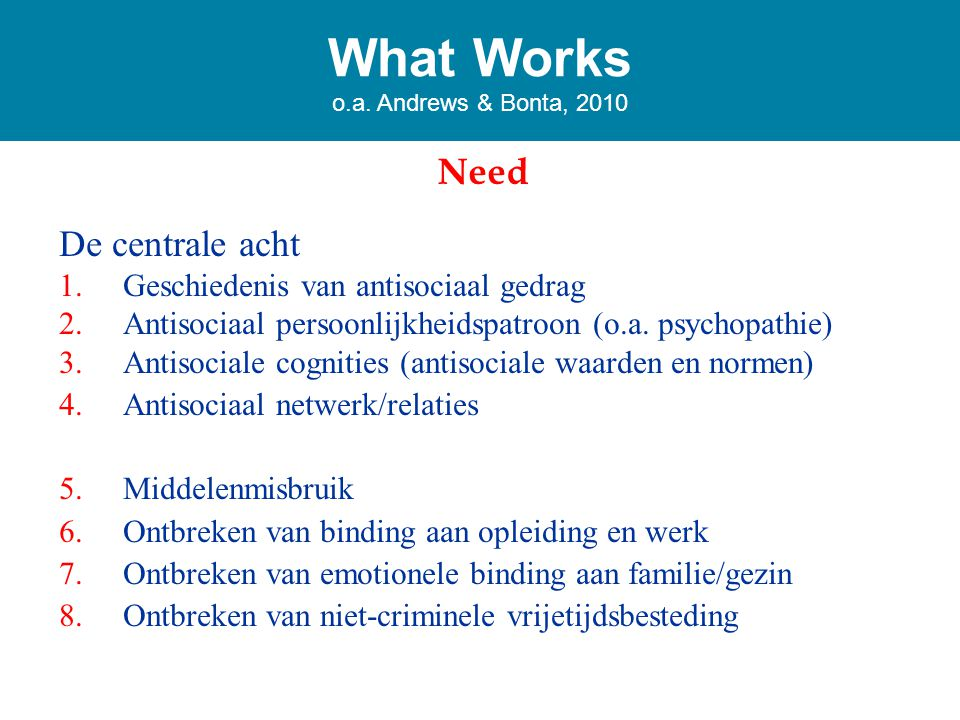 What Works o.a. Andrews & Bonta, 2010