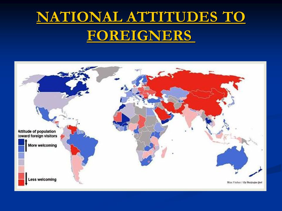 NATIONAL ATTITUDES TO FOREIGNERS