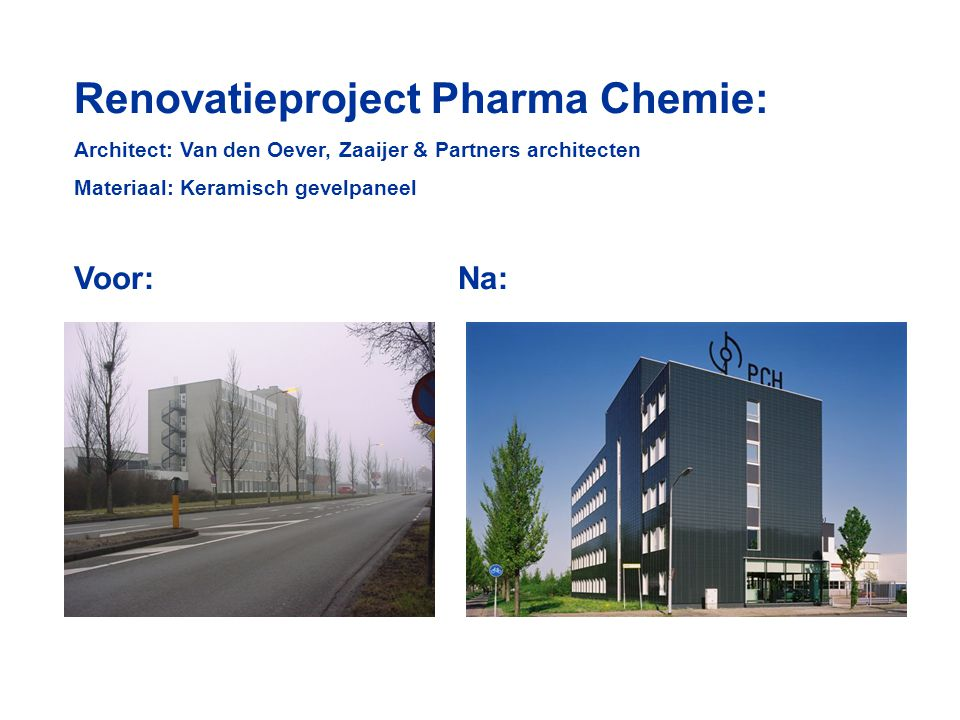 Renovatieproject Pharma Chemie: