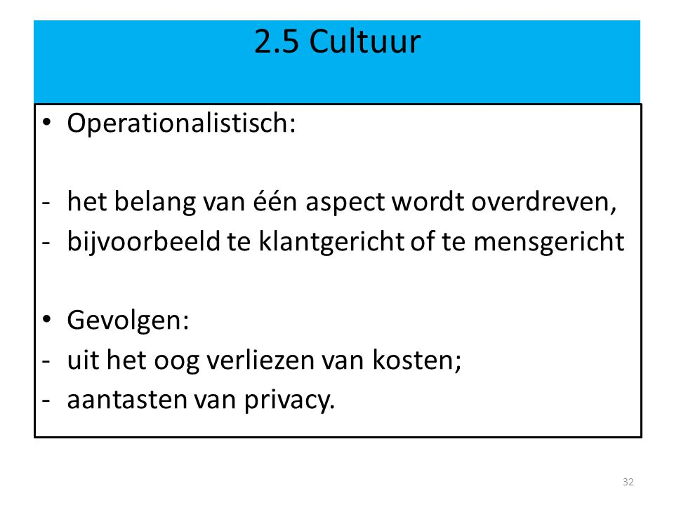 2.5 Cultuur Operationalistisch: