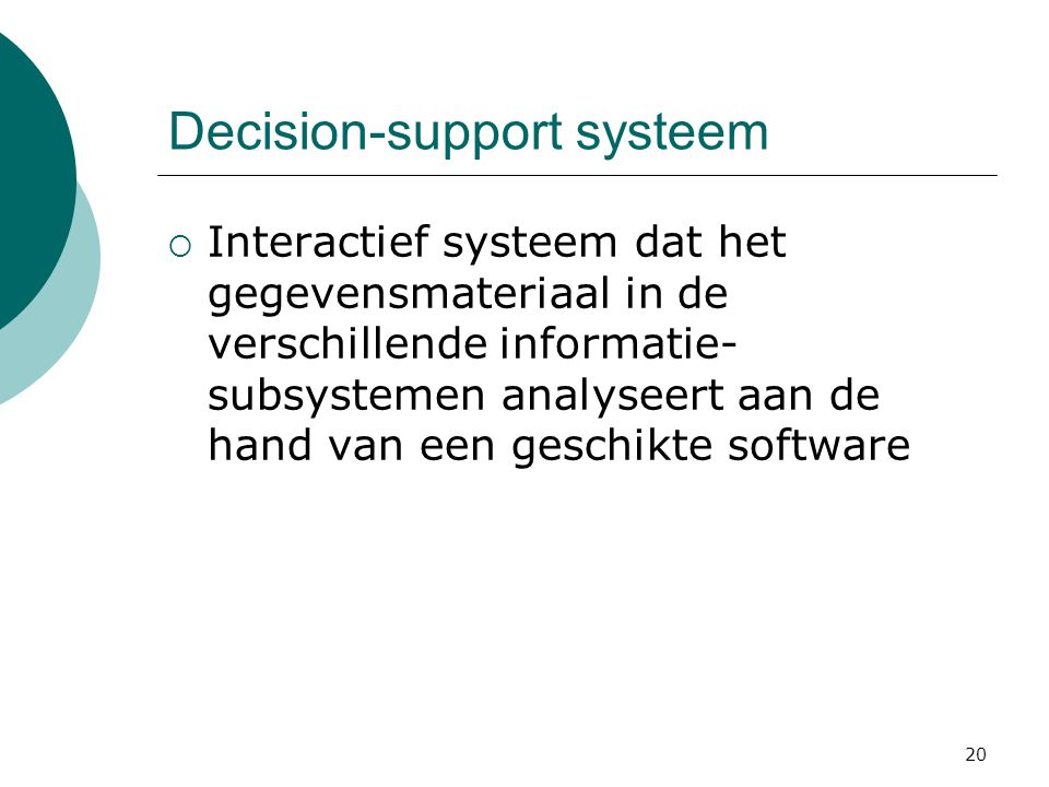 Decision-support systeem