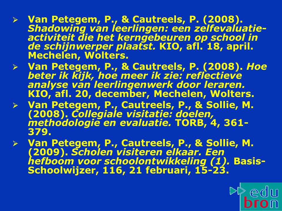 Van Petegem, P. , & Cautreels, P. (2008)