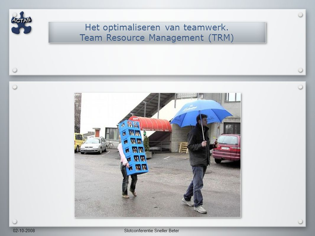 Het optimaliseren van teamwerk. Team Resource Management (TRM)