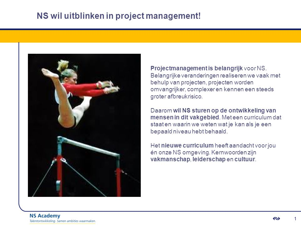 NS wil uitblinken in project management!