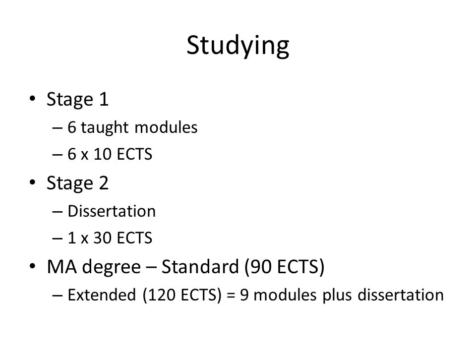 Studying Stage 1 Stage 2 MA degree – Standard (90 ECTS)