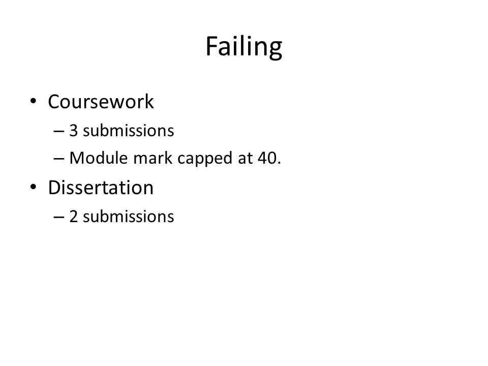 Failing Coursework Dissertation 3 submissions