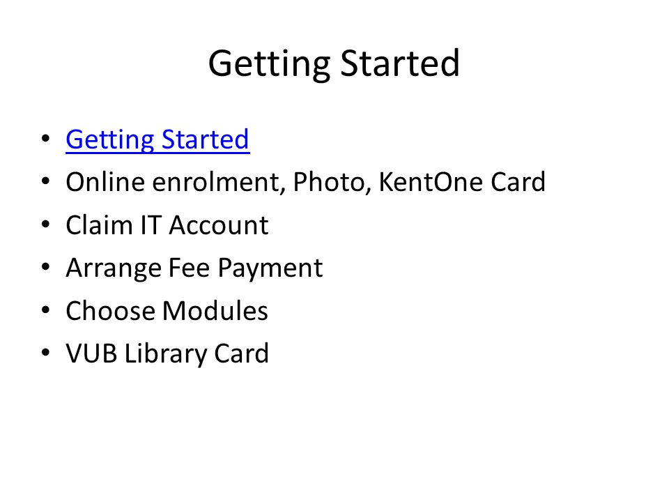 Getting Started Getting Started Online enrolment, Photo, KentOne Card