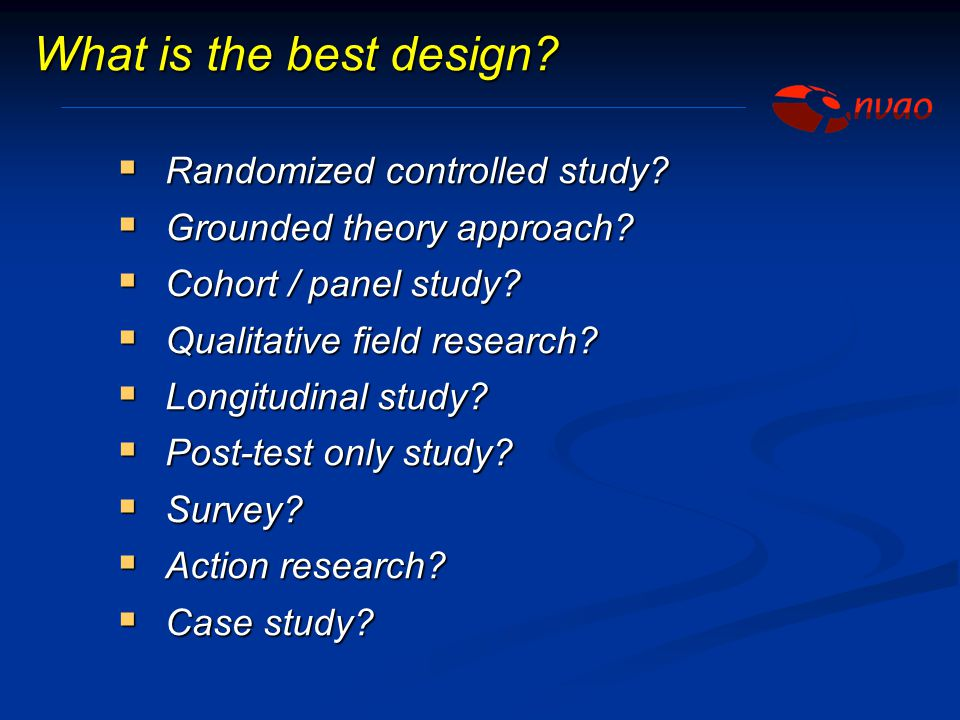 What is the best design Randomized controlled study