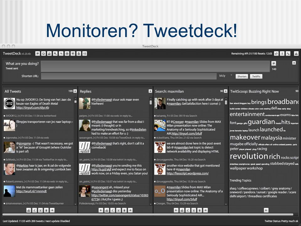 Monitoren Tweetdeck!
