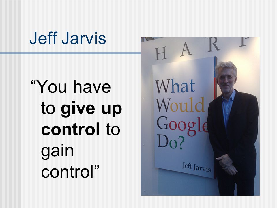 You have to give up control to gain control
