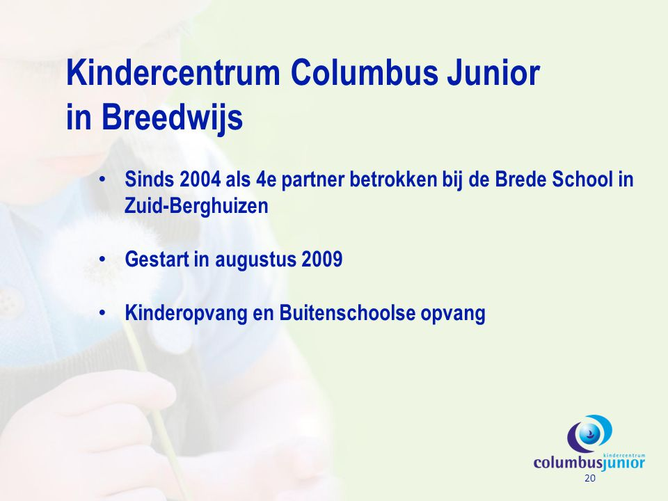 Kindercentrum Columbus Junior in Breedwijs